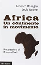Africa. Un continente in movimento by…