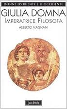 Giulia Domna. Imperatrice filosofa by…