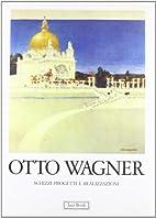 Otto Wagner: schizzi, progetti e…