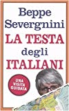 Severgnini, Beppe: La Testa Degli Italiani