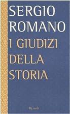 I giudizi della storia by Sergio Romano