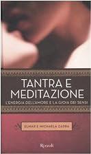 Tantra e meditazione: l'energia…