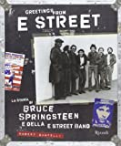 Robert Santelli: Greetings from E Street. La storia di Bruce Springsteen e della E Street Band
