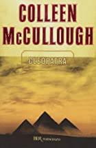 Cleopatra by McCullough Colleen