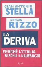 La Deriva: Perché l'Italia rischia il…