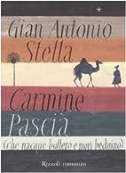 Carmine Pascià che nacque buttero e morì…