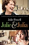Julie Powell: Julie & Julia