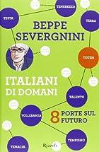 Italiani di domani. 8 porte sul futuro by…