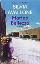 Marina Bellezza by Silvia Avallone