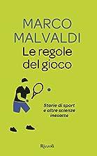 Le regole del gioco: storie di sport e altre…