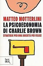 La psicoeconomia di Charlie Brown by Matteo…