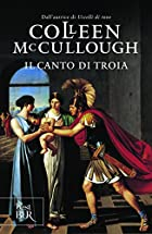 Song of Troy by Colleen McCullough
