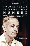 Nasar, Sylvia: Il Genio Dei Numeri / A Beautiful Mind