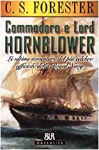 Hornblower commodoro e lord by C. S.…
