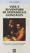 Vite e avventure di Stefanello Gonzáles