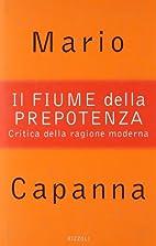 Il fiume della prepotenza (Italian Edition)…