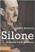 Silone. La doppia vita di un italiano by…
