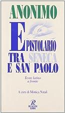 Epistolario tra Seneca e san Paolo by Monica…