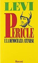 Pericle e la democrazia ateniese by Mario…