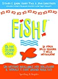Lundin, Stephen C.: Fish (Italian language edition)