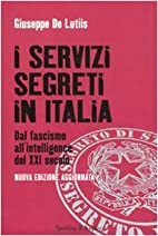 I servizi segreti in Italia. Dal fascismo…