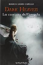 Dark Heaven. La carezza dell'angelo by…