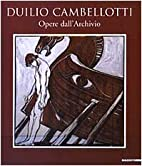 Duilio Cambellotti : opere dall'Archivio by…