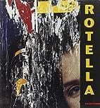 Rotella : premio Artista dell'anno 2003 by…