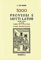 5000 Proverbi E Motti Latini: Flores…