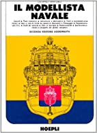 Il modellista navale by Luciano Santoro