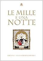 Le mille e una notte by Mary Tibaldi Chiesa