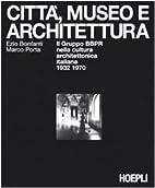 Città, museo e architettura: il…