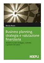 Business planning, strategia e valutazione…