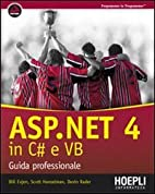 ASP.NET 4.0 in C# e VB by Scott Hanselman…