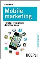 Mobile marketing: trovate i vostri clienti…