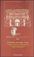 Le grandi esposizioni in Italia, 1861-1911 :…