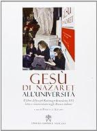 Gesù di Nazareth all'università. Il libro…