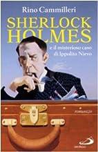 Sherlock Holmes e il misterioso caso di…