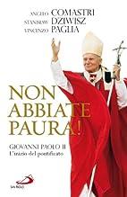 Non abbiate paura! Giovanni Paolo II.…