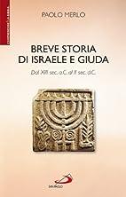 Breve storia di Israele e Giuda: dal 13.…