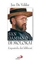 San Damiano di Molokai: l'apostolo dei…