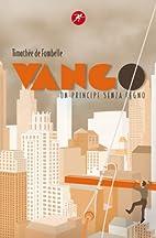 Vango vol. 2 - Un principe senza regno by…