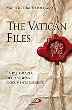 Vatican files. Un'inchiesta sulle pagine…