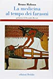 Bruno Halioua: La medicina al tempo dei faraoni