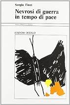 Nevrosi di guerra in tempo di pace by Sergio…