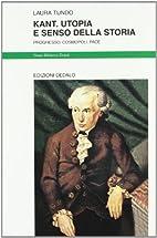 Kant. Utopia e senso della storia.…