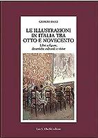 Le illustrazioni in Italia tra Otto e…