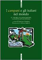 I campani e gli italiani nel mondo. Il…