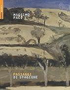 Passaggi di stagione by Massimo Paci