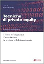 Tecniche di private equity: il fondo e…